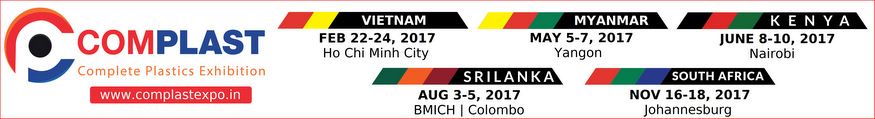 COMPLAST Complete Plastics Exhibition. Localization: Vietnam Ho Chi Minh City. Date: FEB 22-24 2017. Localization: MYANMAR Yangon. Date: MAY 5-7 2017. Localization: KENYA Nairobi. Date: JUNE 8-10 2017. Localization: SOUTH AFRICA Johannesburg. Date: NOV 16-18 2017.