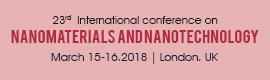 Nanomaterials. Date: 15-16 March 2018. Localization: London, UK.