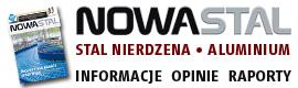 Nowa Stal to dwumiesięcznik poświęcony polskiej branży stali nierdzewnych i aluminium. Nowa Stal to jedyne wydawnictwo, które szeroko, dokładnie i profesjonalnie opisuje polską branżę hutniczą. Dostarcza informacji o produkcji, przetwórstwie i dystrybucji stali czarnych, stali nierdzewnych oraz aluminium.