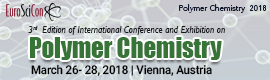 3rd Edition of International Conference and Exhibition on Polymer Chemistry. Date: 26-28 March 2018. Localization: Vienna, Austria.